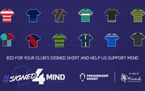 Signed 4 Mind - Premiership shirts auction